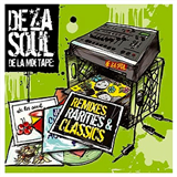 De La Mix Tape Remixes, Rarities and Classics