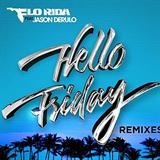 Hello Friday (Remixes)