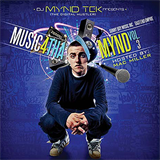 DJ Mynd Tek Music 4 Tha Mynd Vol. 3 Hosted by Mac Miller