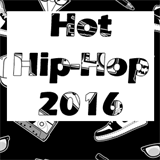 Hot Hip-Hop 2016