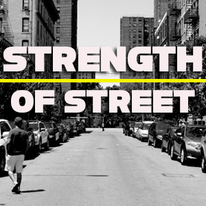 Strength of Street
